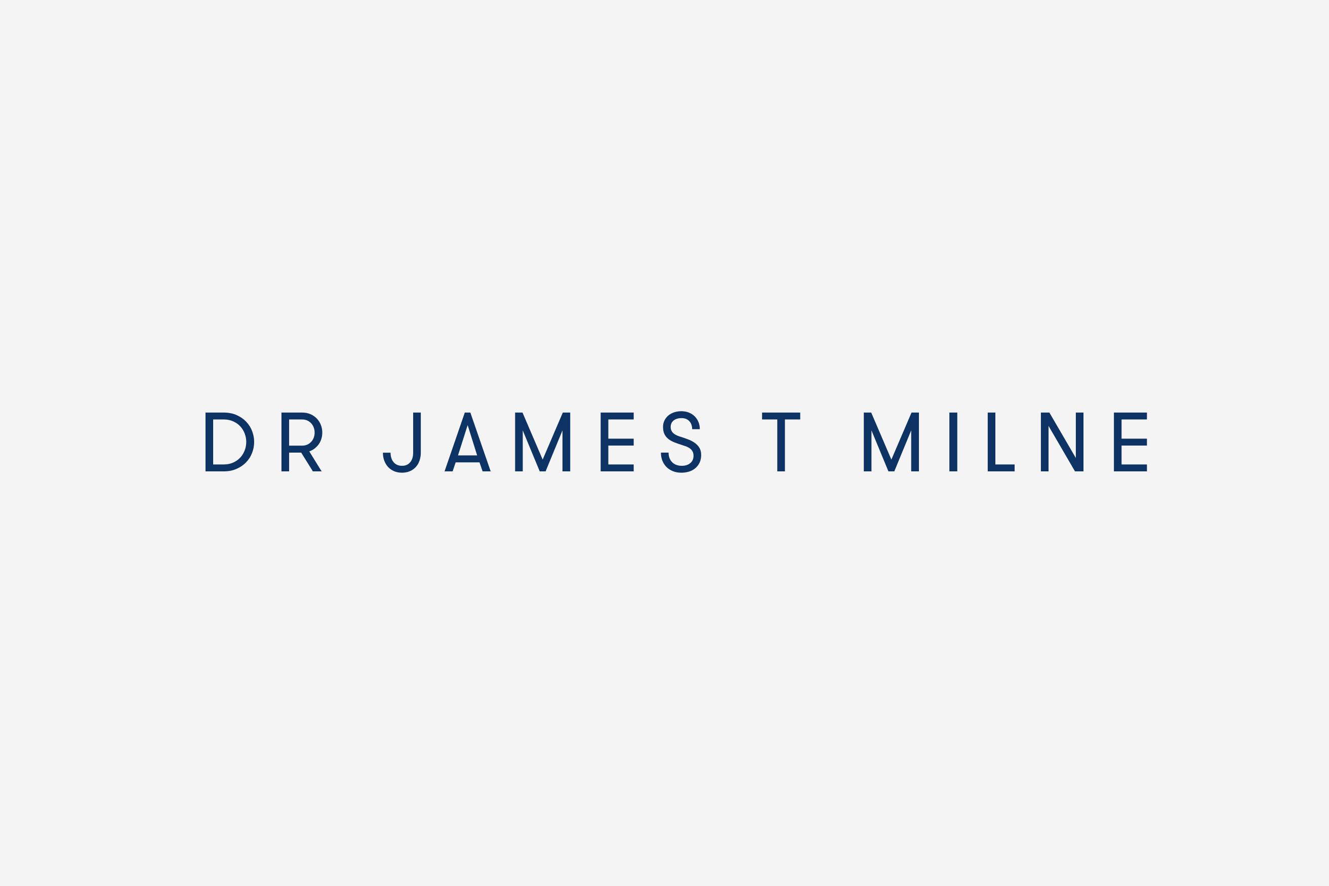 Dr James T Milne